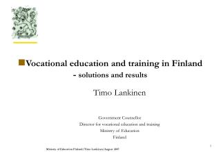 Vocational education and training in Finland -  solutions and results