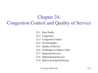Chapter 24.  Congestion Control and Quality of Service