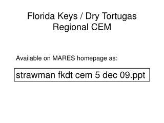 Florida Keys / Dry Tortugas Regional CEM