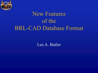New Features of the BRL-CAD Database Format