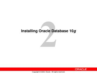 Installing Oracle Database 10 g