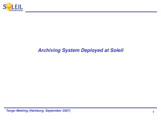 Archiving System Deployed at Soleil