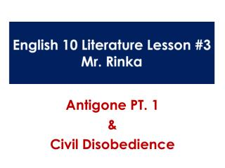 English 10 Literature Lesson #3 Mr.