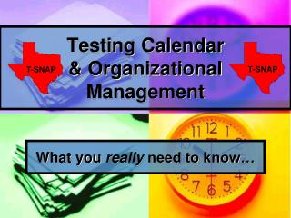 Testing Calendar  & Organizational  Management