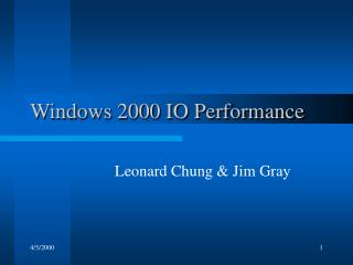 Windows 2000 IO Performance