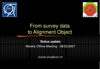 From survey data to Alignment Object