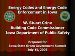 Energy Codes and Energy Code Enforcement in Iowa