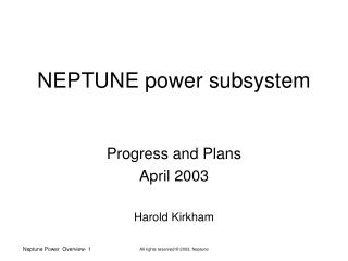 NEPTUNE power subsystem