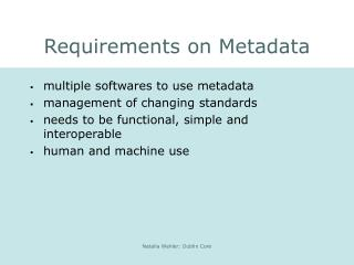 Requirements on Metadata
