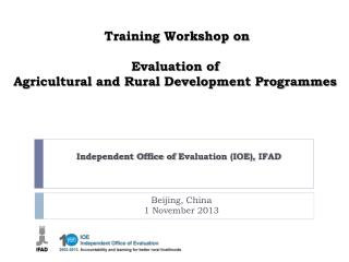 Training Workshop on  Evaluation of  Agricultural and Rural Development Programmes