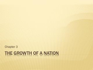 The Growth of a nation