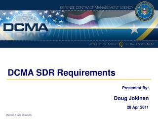 DCMA SDR Requirements
