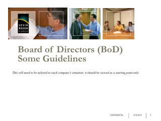 Board of Directors (BoD)  Some Guidelines