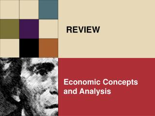 Economic Concepts and Analysis