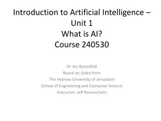 Introduction to Artificial Intelligence – Unit 1 What is AI? Course 240530