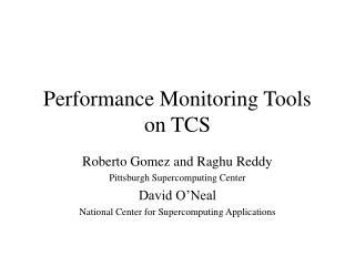 Performance Monitoring Tools on TCS