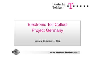 Electronic Toll Collect Project Germany Valencia, 26. September 2002
