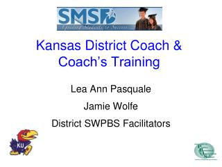 Kansas District Coach & Coach's Training