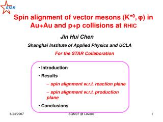 Spin alignment of vector mesons (K* 0 , ? ) in Au+Au and p+p collisions at  RHIC