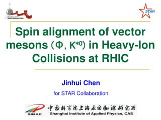 Spin alignment of vector mesons  ( ? , K *0 )  in Heavy-Ion Collisions at RHIC