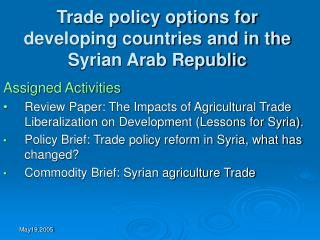 Trade policy options for developing countries and in the Syrian Arab Republic