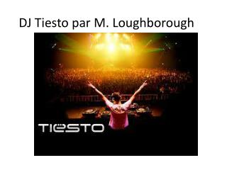 DJ Tiesto par M. Loughborough