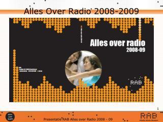 Alles Over Radio 2008-2009