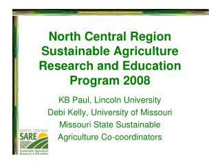 North Central Region Sustainable Agriculture Research and Education Program 2008