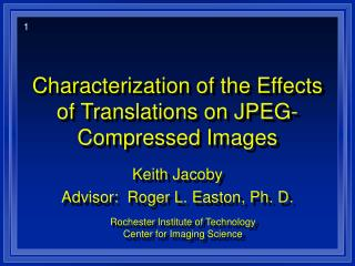 Characterization of the Effects of Translations on JPEG-Compressed Images