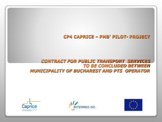 CONTRACT FOR PUBLIC TRANSPORT  SERVICES CONCLUDED BETWEEN MUNICIPALITY OF BUCHAREST AND RATB