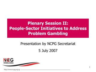Plenary Session II: People-Sector Initiatives to Address Problem Gambling