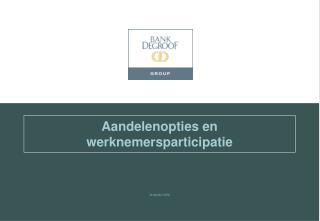 Aandelenopties en werknemersparticipatie