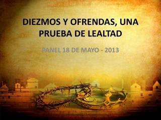 DIEZMOS Y OFRENDAS, UNA PRUEBA DE LEALTAD