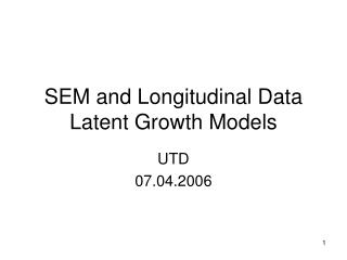 SEM and Longitudinal Data Latent Growth Models
