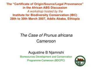 The Case of Prunus africana Cameroon Augustine B Njamnshi