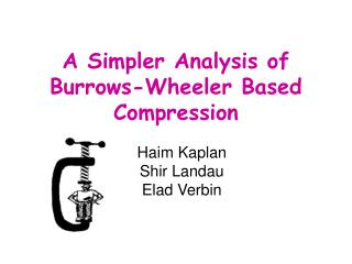 A Simpler Analysis of Burrows-Wheeler Based Compression