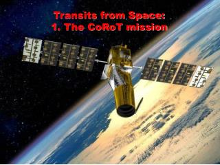 Transits from Space:  1. The CoRoT mission