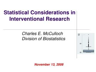 Statistical Considerations in Interventional Research
