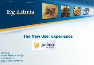 The New User Experience
