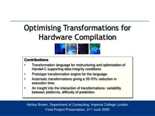 Optimising Transformations for Hardware Compilation