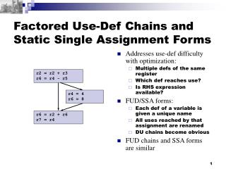 Factored Use-Def Chains and Static Single Assignment Forms