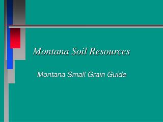 Montana Soil Resources
