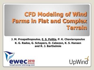 CFD Modeling of Wind Farms in Flat and Complex Terrain