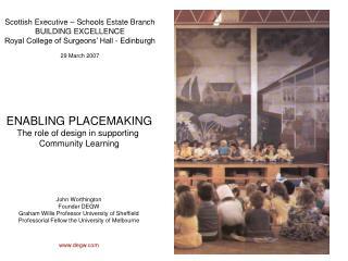 Scottish Executive – Schools Estate Branch BUILDING EXCELLENCE