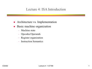 Lecture 4: ISA Introduction