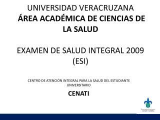 CENTRO DE ATENCIÓN INTEGRAL PARA LA SALUD DEL ESTUDIANTE UNIVERSITARIO CENATI