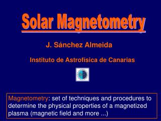 Solar Magnetometry