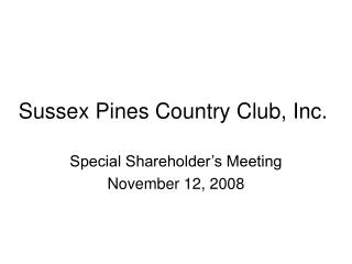 Sussex Pines Country Club, Inc.