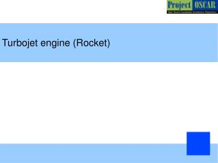 Turbojet engine (Rocket) ‏