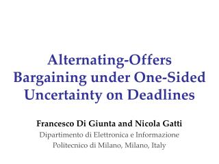Alternating-Offers Bargaining under One-Sided Uncertainty on Deadlines